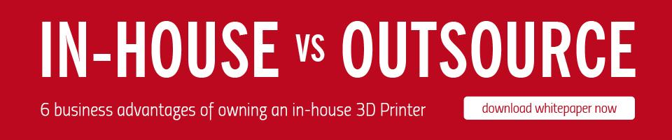 In-house vs outsourcing 3D Printing and Rapid Prototyping
