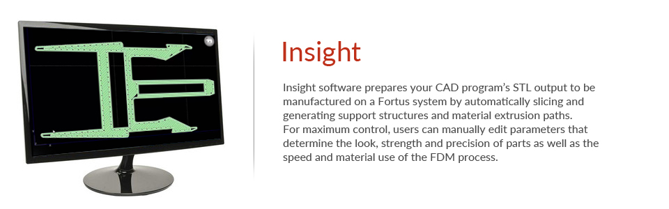 Stratasys FDM Fortus Software Insight